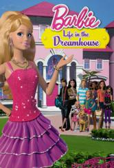 Barbie Life in the Dreamhouse - Todos os Episódios